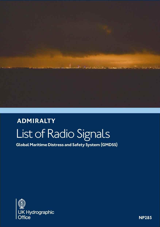ADMIRALTY Radio Signals (Vol 5) NP285 - GMDSS